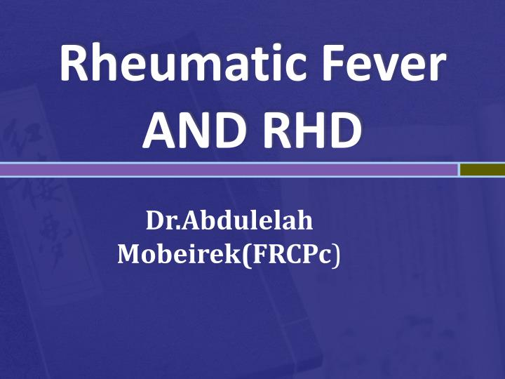 rheumatic fever and rhd n.
