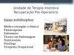 unidade de terapia intensiva recupera o p s operat rio