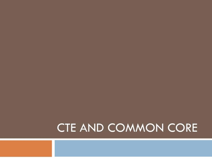 cte and common core n.