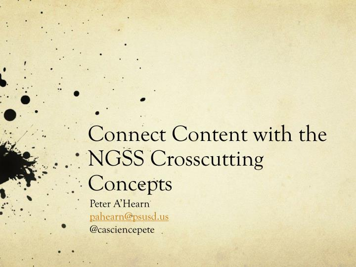 connect content with the ngss crosscutting concepts n.