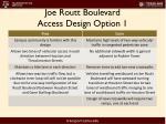 joe routt boulevard access design option 11