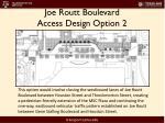 joe routt boulevard access design option 2