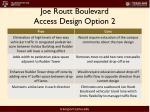 joe routt boulevard access design option 21