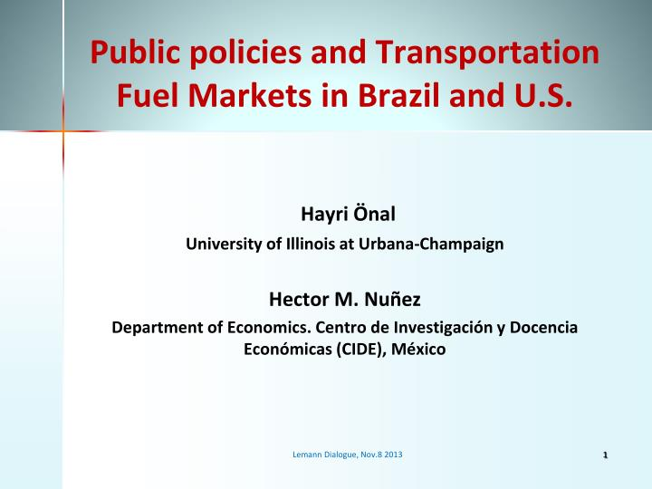 public policies and transportation fuel markets in brazil and u s n.