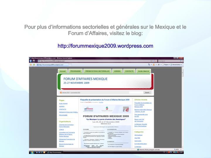 Pour plus d'informations sectorielles et générales sur le Mexique et le Forum d'Affaires, visitez le blog: