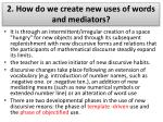 2 how do we create new uses of words and mediators