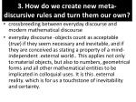 3 how do we create new meta discursive rules and turn them our own