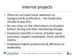 internal projects