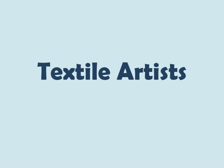 textile artists n.