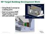 nf target building development work