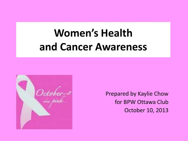 women s health and cancer awareness n.