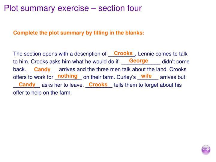 Plot summary exercise – section four