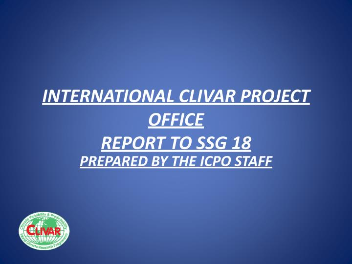 international clivar project office report to ssg 18 n.