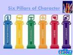 six pillars of character