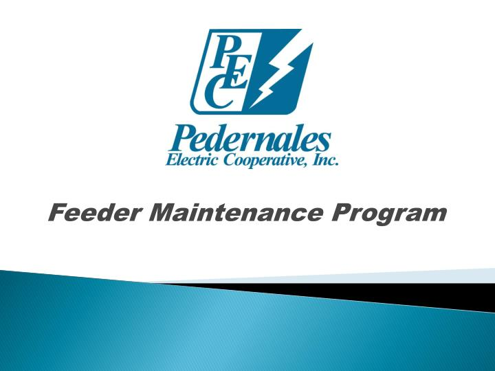 feeder maintenance program n.