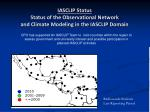 iasclip status status of the observational network and climate modeling in the iasclip domain