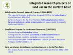 integrated research projects on land use in the la plata basin