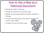 how to use a map as a historical document