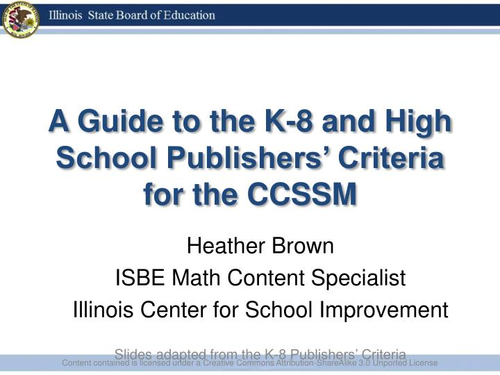 a guide to the k 8 and high school publishers criteria for the ccssm n.