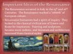 important ideas of the renaissance