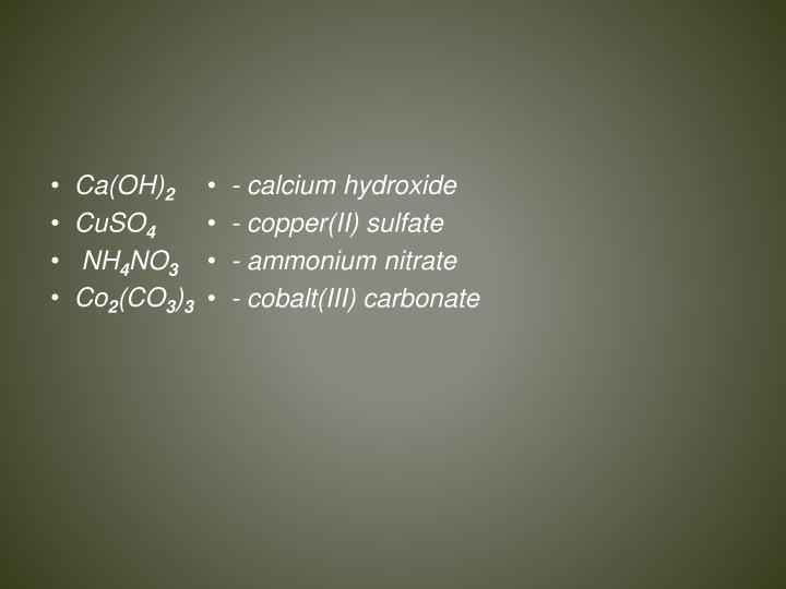 - calcium hydroxide