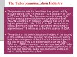 the telecommunication industry1