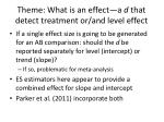 theme what is an effect a d that detect treatment or and level effect