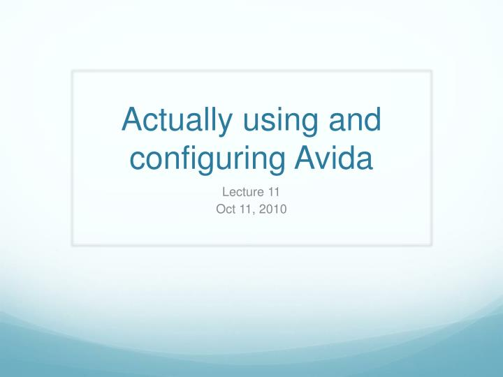 actually using and configuring avida n.