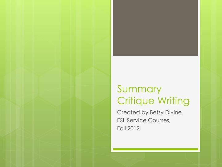 summary critique writing n.