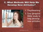 c what methods will help me develop new attitudes1