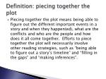 definition piecing together the plot1