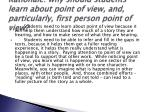 rationale why should students learn about point of view and particularly first person point of view