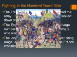 fighting in the hundred years war