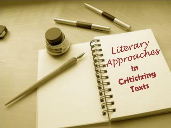 literary approaches in criticizing texts n.