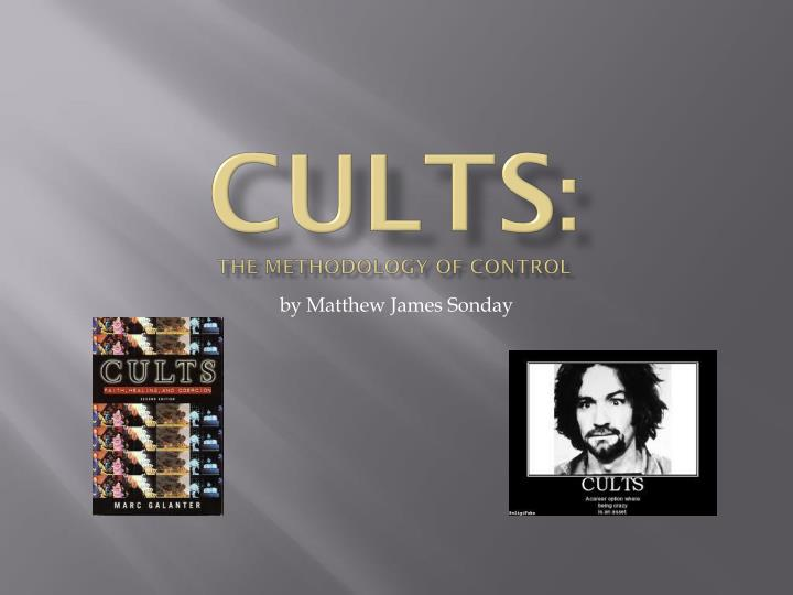 cults the methodology of control n.