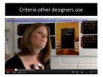 criteria other designers use