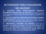 actividades para evaluacion del bloque