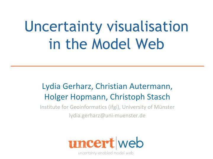 uncertainty visualisation in the model web n.