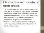 2 motivaciones con las cuales se escribe el texto