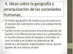 4 ideas sobre la geograf a y jerarquizaci n de las sociedades humanas