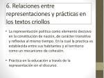 6 relaciones entre representaciones y pr cticas en los textos criollos