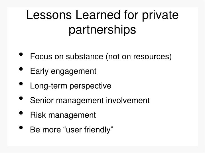 Lessons Learned for private partnerships