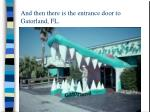 and then there is the entrance door to gatorland fl