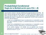 probabilidad condicional regla de la multiplicaci n para p a b1