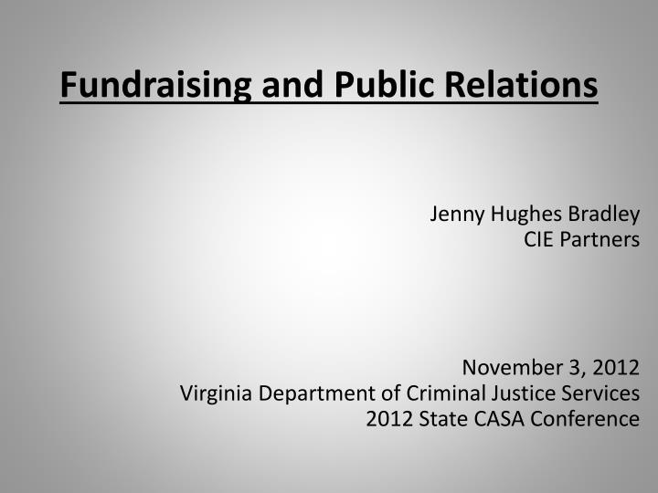 fundraising and public relations n.