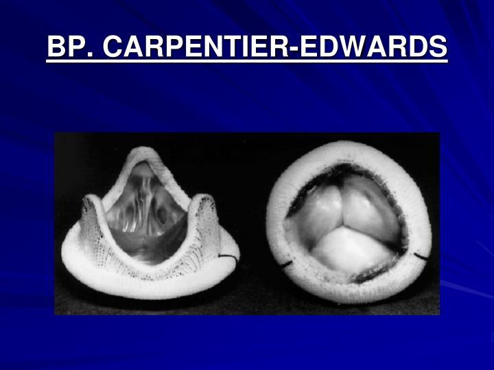 BP. CARPENTIER-EDWARDS