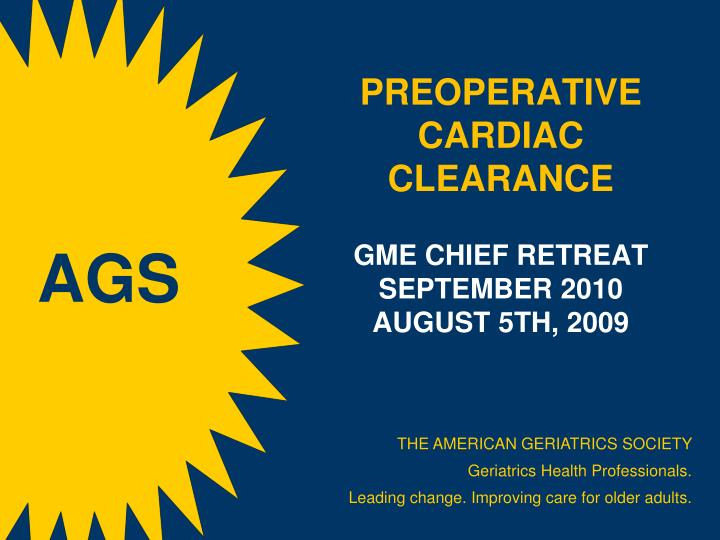 preoperative cardiac clearance gme chief retreat september 2010 august 5th 2009 n.