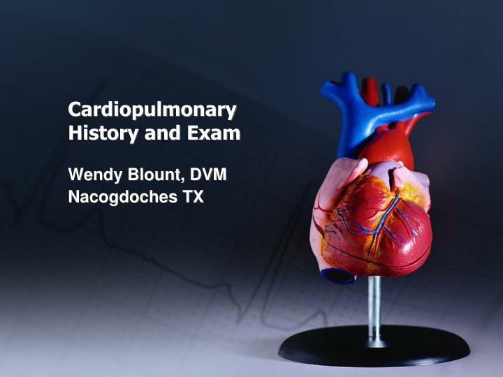 cardiopulmonary history and exam n.
