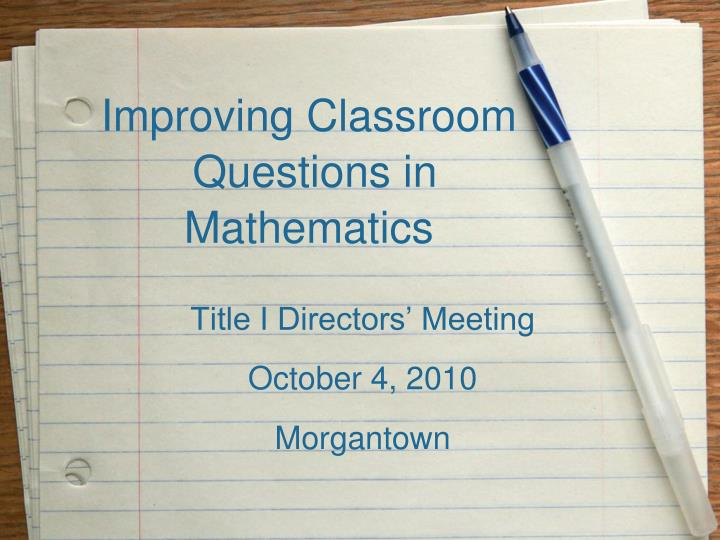 improving classroom questions in mathematics n.