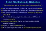 atrial fibrillation in diabetics dm is associated with an increased risk of subsequent af but